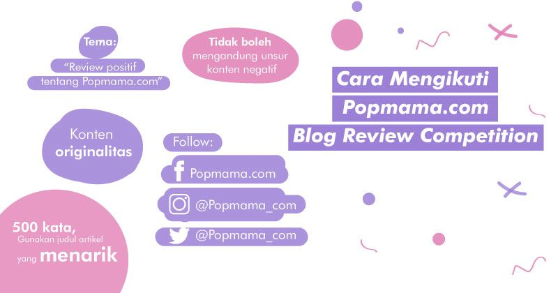 2. Cara Mengikuti Popmama.com Blog Review Competition