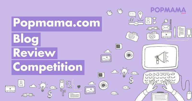 Yuk, Ikut Popmama.com Blog Review Competition Total Hadiah Rp 5 Juta