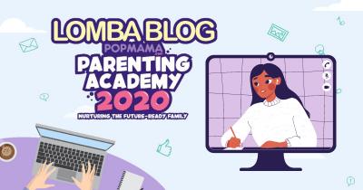 Ini Dia 12 Pemenang Lomba Menulis Blog Popmama Parenting Academy 2020